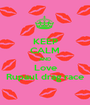 KEEP CALM AND Love Rupaul drag race - Personalised Poster A1 size