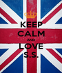 KEEP CALM AND LOVE S.S. - Personalised Poster A1 size