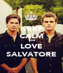KEEP CALM and LOVE SALVATORE - Personalised Poster A1 size