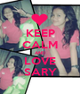 KEEP CALM AND LOVE SARY - Personalised Poster A1 size