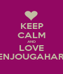 KEEP CALM AND LOVE SENJOUGAHARA - Personalised Poster A1 size