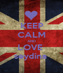 KEEP CALM AND LOVE  seydina  - Personalised Poster A1 size