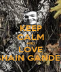 KEEP CALM AND LOVE SHAIN GANDEE - Personalised Poster A1 size