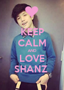 KEEP CALM AND LOVE SHANZ  - Personalised Poster A1 size