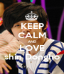 KEEP CALM AND LOVE shin Dongho - Personalised Poster A1 size