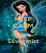 KEEP CALM AND Love Silvermist - Personalised Poster A1 size