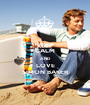 KEEP CALM AND LOVE SIMON BAKER - Personalised Poster A1 size