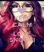 KEEP CALM AND LOVE SNOOKI - Personalised Poster A1 size