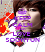 KEEP CALM AND LOVE  SOOHYUN - Personalised Poster A1 size