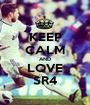 KEEP CALM AND LOVE SR4 - Personalised Poster A1 size