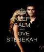KEEP CALM AND LOVE STEBEKAH - Personalised Poster A1 size