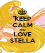 KEEP CALM AND LOVE STELLA - Personalised Poster A1 size