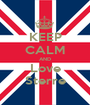 KEEP CALM AND Love Sterre - Personalised Poster A1 size