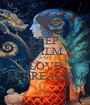 KEEP  CALM AND LOVE SURREALISM - Personalised Poster A1 size