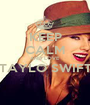 KEEP CALM AND LOVE TAYLO SWIFT  - Personalised Poster A1 size