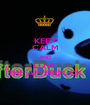 KEEP CALM AND LOVE THE AFTERDUCK - Personalised Poster A1 size