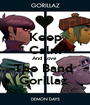 Keep Calm And Love  The Band  Gorillaz  - Personalised Poster A1 size
