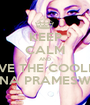 KEEP CALM AND LOVE THE COOLEST GHINA PRAMESWARI - Personalised Poster A1 size