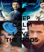 KEEP CALM AND LOVE  THE GODS - Personalised Poster A1 size