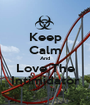 Keep Calm And Love The Intimidator - Personalised Poster A1 size
