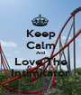 Keep Calm And Love The Intimitator - Personalised Poster A1 size