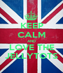 KEEP CALM AND LOVE THE JELLYTOTS - Personalised Poster A1 size