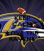 KEEP CALM AND LOVE THE RAVENS - Personalised Poster A1 size