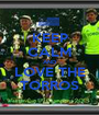 KEEP CALM AND LOVE THE TORROS - Personalised Poster A1 size