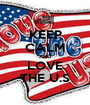 KEEP CALM AND LOVE THE U.S - Personalised Poster A1 size