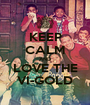 KEEP CALM AND LOVE THE VI-GOLD - Personalised Poster A1 size