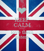 KEEP CALM AND love them haters - Personalised Poster A1 size