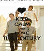 KEEP CALM AND LOVE THIS CENTURY - Personalised Poster A1 size