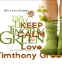 KEEP CALM And Love Timthony Green - Personalised Poster A1 size