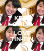 KEEP CALM AND LOVE TIN-TIN - Personalised Poster A1 size