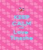 KEEP CALM AND Love  Tinashe - Personalised Poster A1 size