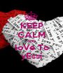 KEEP CALM AND loVe To yEssi - Personalised Poster A1 size