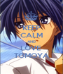 KEEP CALM AND LOVE  TOMOYA - Personalised Poster A1 size