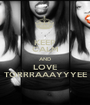 KEEP CALM AND LOVE TORRRAAAYYYEE - Personalised Poster A1 size