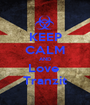 KEEP CALM AND Love  Tranzit - Personalised Poster A1 size