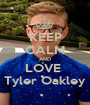 KEEP CALM AND LOVE  Tyler Oakley - Personalised Poster A1 size