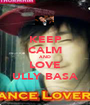 KEEP CALM AND LOVE ULLY BASA - Personalised Poster A1 size