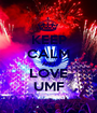 KEEP CALM AND LOVE UMF - Personalised Poster A1 size
