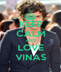 KEEP CALM AND LOVE VINAS - Personalised Poster A1 size