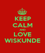 KEEP CALM AND LOVE WISKUNDE - Personalised Poster A1 size
