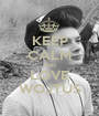 KEEP CALM AND LOVE WOJTUS - Personalised Poster A1 size