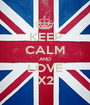 KEEP CALM AND LOVE X2 - Personalised Poster A1 size