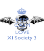KEEP CALM AND LOVE XI Society 3 - Personalised Poster A1 size