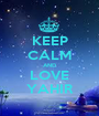 KEEP CALM AND LOVE YAHIR - Personalised Poster A1 size