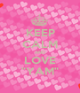 """KEEP CALM AND LOVE """"YAM"""" - Personalised Poster A1 size"""
