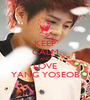 KEEP CALM AND LOVE YANG YOSEOB - Personalised Poster A1 size
